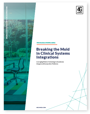 Breaking the Mold in Clinical Systems Integrations